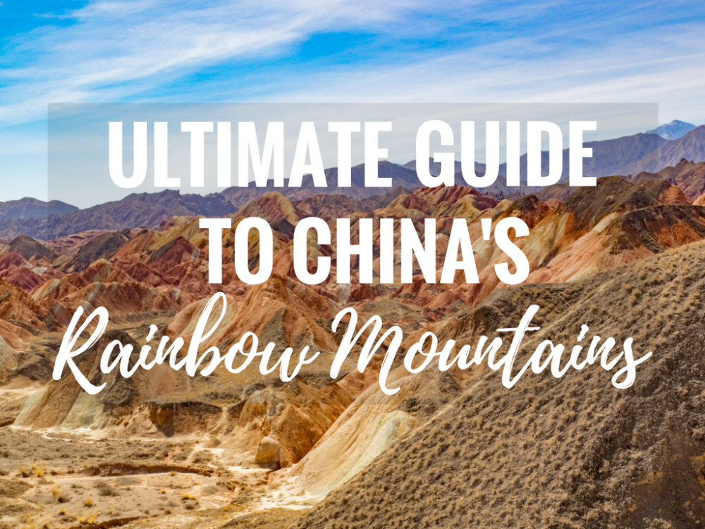 The Ultimate Guide to Exploring China's Rainbow Mountains