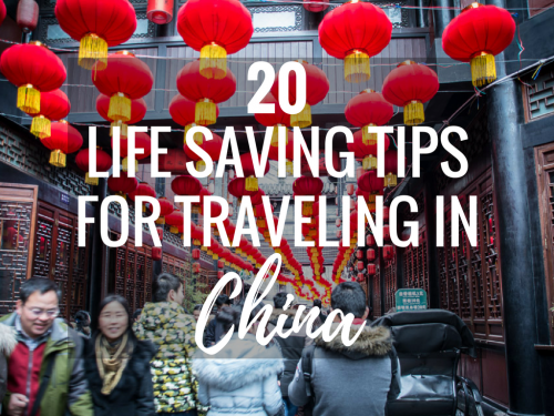 20 Lifesaving Tips for Traveling in China