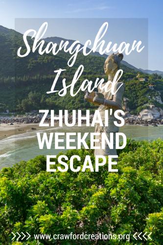Shangchuan Island | Zhuhai | China Travel | Weekend Getaway | Island Getaway | Island Travel