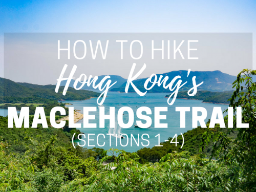 How to Hike Hong Kong's MacLehose Trail: Sections 1-4