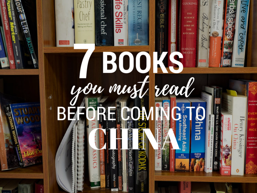 7 Books You Must Read Before Coming to China