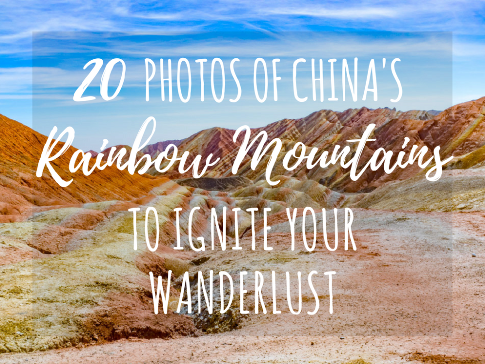 China's Rainbow Mountains (Zhangye Danxia): 20 Photos to Ignite Your Wanderlust