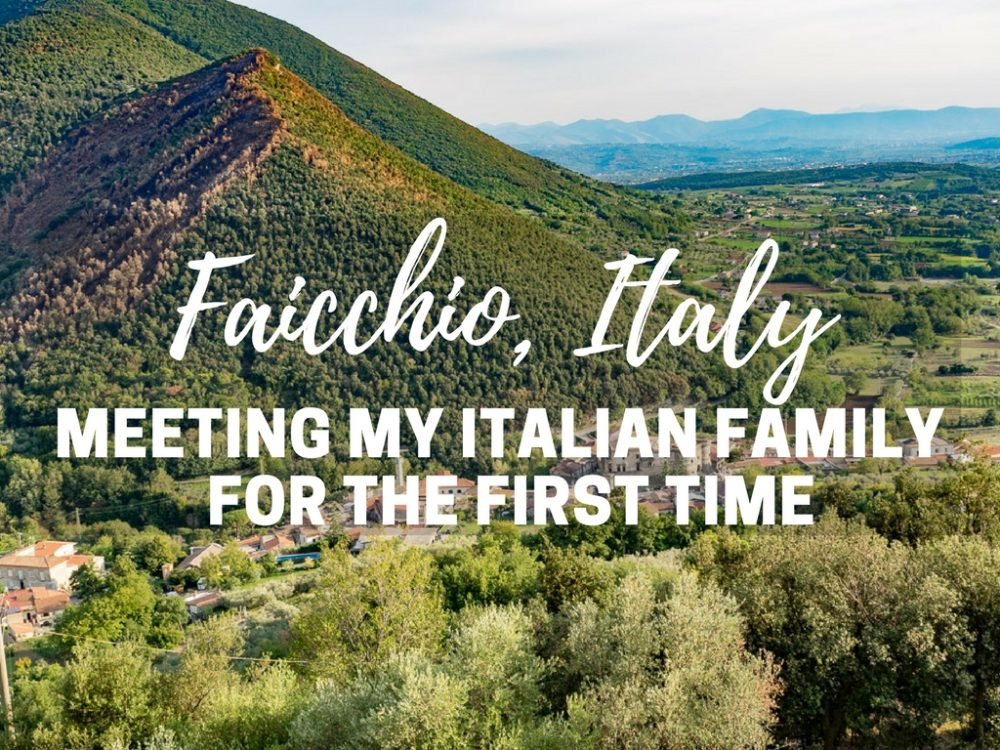 Faicchio, Italy: Meeting Our Italian Family for the First Time!