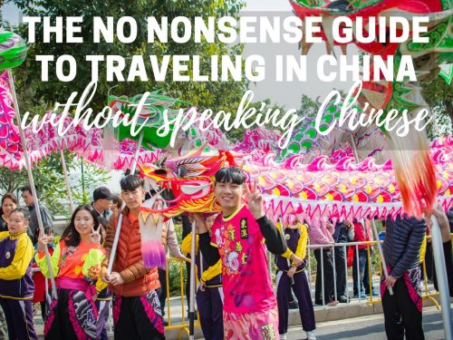 The No Nonsense Guide to Traveling in China Without Speaking Chinese
