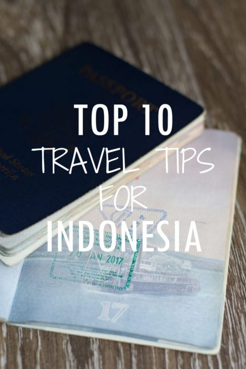 Top 10 Travel Tips for Indonesia: Make the Most of Your Trip