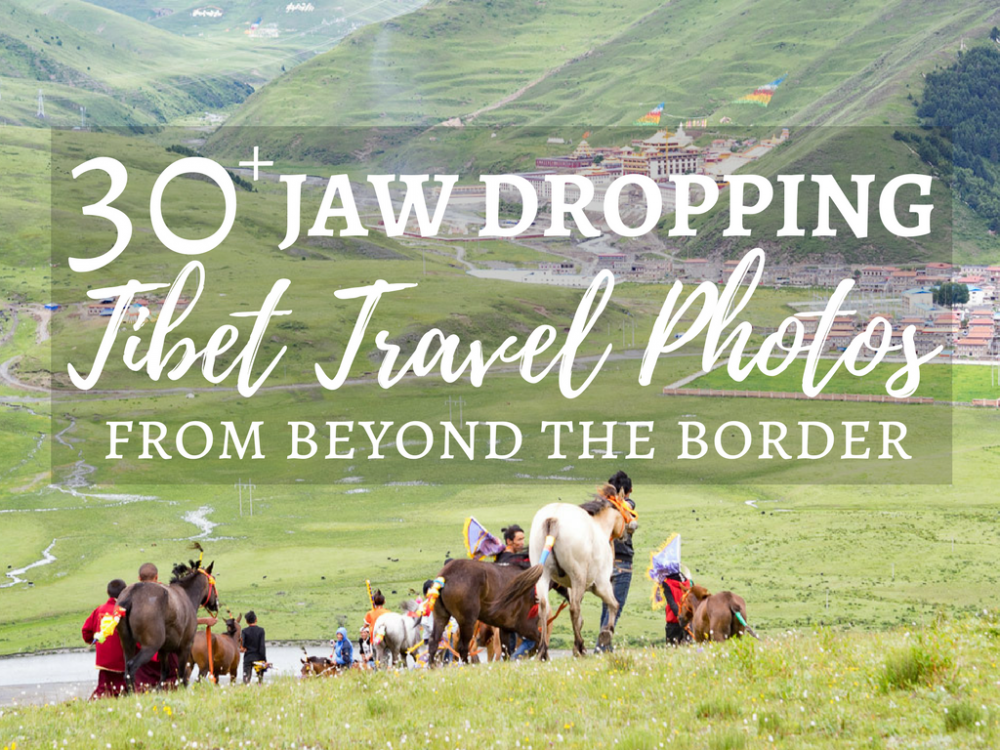 Walking on the Roof of the World: 30+ Jaw Dropping Tibet Travel Photos From Beyond the Border
