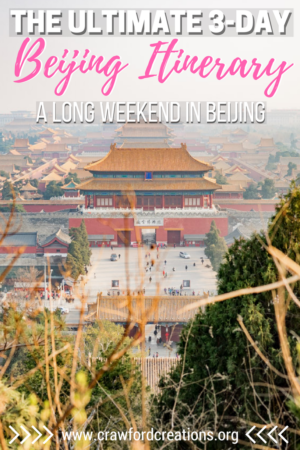 Beijing Itinerary | Beijing Weekend Itinerary | How To Spend A Long Weekend In Beijing | Long Weekend Beijing | What To Do In Beijing | Things To Do In Beijing | Beijing Highlights | Must See Attractions In Beijing | Beijing Travel | China Travel | Summer Palace | Lama Temple | Jingshan Park | Tiananmen Square | Forbidden City | Temple of Heaven | Panjiayuan Antique Market | Wangfujing Snack Street | Jinshanling Great Wall | Dashilan Pedestrian Street