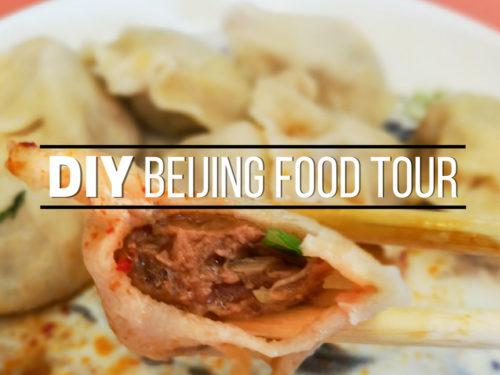DIY Beijing Food Tour: What To Eat In Beijing