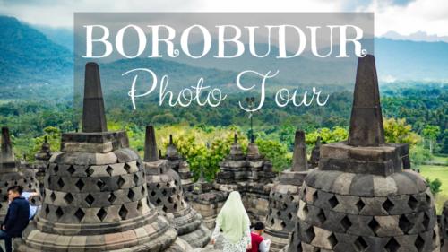 Borobudur Photo Tour: Climbing the Largest Buddhist Temple in the World