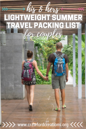 Couples Packing List | Summer Travel Packing List | Lightweight Summer Packing List | Lightweight Couples Packing List | Couples Summer Vacation Packing List | Ultralight Summer Packing List | How To Pack Light | What To Pack For Summer Vacation | Summer Vacation Packing Essentials | How To Pack Light For Vacation | How To Travel Light | Lightweight Packing Tips | Summer Packing Tips