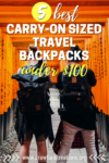 Best Travel Backpacks | Best Budget Travel Backpacks | Affordable Travel Backpacks | Best Travel Backpacks Under $100 | Best Cheap Travel Backpacks | Travel Backpack | Travel Gear | Backpacks | Backpacking Packs | Best Backpacking Bags | Carry On Travel Backpacks | Carry On Backpack