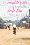 Tonle Sap | Tonle Sap Floating Village | Cambodia Floating Villages | Siem Reap Floating Village | Chong Kneas | Kampong Phluk | Mechrey | Kampong Khleang | Tonle Sap Stilted Village | Tonle Sap Lake