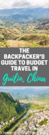 Budget Travel Guilin | Guilin Backpackers Guide | Guilin Travel Guide | Guilin Travel Itinerary | Yangshuo Travel Guide | Budget Travel | China Travel | Budget Travel China | China Travel Guide | Asia Travel
