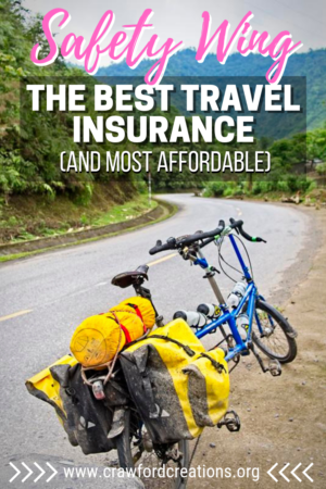 safety wing | SafetyWing | safety wing travel insurance | travel insurance | best travel insurance | best travel insurance for long term travelers | best travel insurance for digital nomads | cheap travel insurance | affordable travel insurance